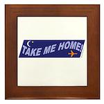 Take Me Home! Framed Tile