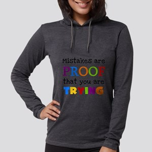 Mistakes Proof You Are Trying Long Sleeve T-Shirt