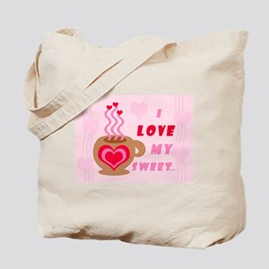 I LOVE SWEET... MOCHA MAMA Tote Bag