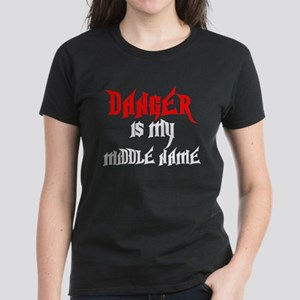 Danger Is My Middle Name Women's Dark T-Shirt