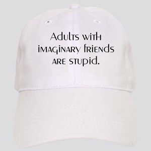 ADULTS WITH IMAGINARY FRIENDS Cap