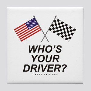 Who's Your Driver Tile Coaster
