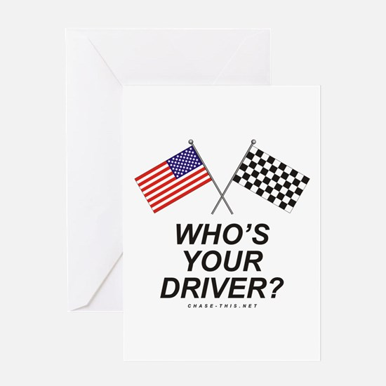 Who's Your Driver Greeting Card