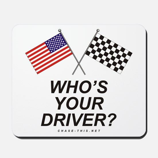 Who's Your Driver Mousepad