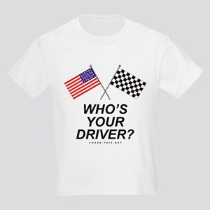 Who's Your Driver Kids Light T-Shirt