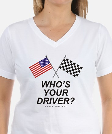 Who's Your Driver Shirt