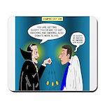 Vampire Hypnotherapist Mousepad