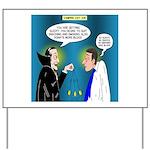 Vampire Hypnotherapist Yard Sign