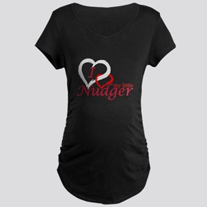 I Love My Little Nudger Maternity Dark T-Shirt