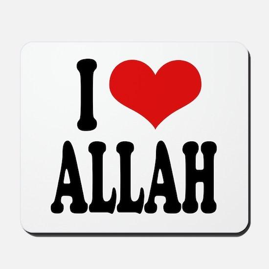 I Love Allah Mousepad