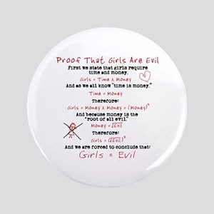 "Girls Are Evil Anti Love 3.5"" Button"