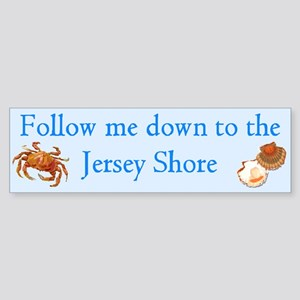 Follow me to the Jersey Shore Bumper Sticker