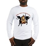 why man invented fire Long Sleeve T-Shirt