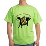 why man invented fire Green T-Shirt