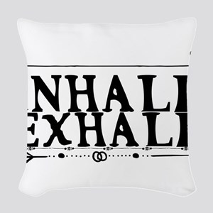 inhale exhale Woven Throw Pillow