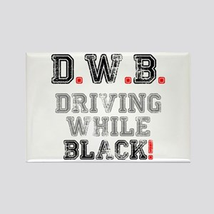 D.W.B - DRIVING WHILE BLACK! Magnets