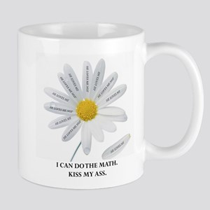 He Loves Me Not . . . I Can C Mug