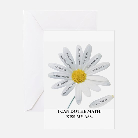 He Loves Me Not . . . I Can C Greeting Card