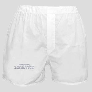Trust Me I Am Saskatoon Boxer Shorts