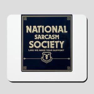 Sarcasm Society Mousepad