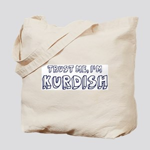 Trust Me I Am Kurdish Tote Bag