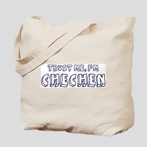 Trust Me I Am Chechen Tote Bag