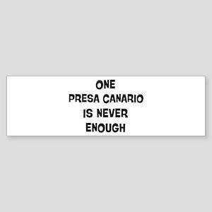 One Presa Canario Bumper Sticker