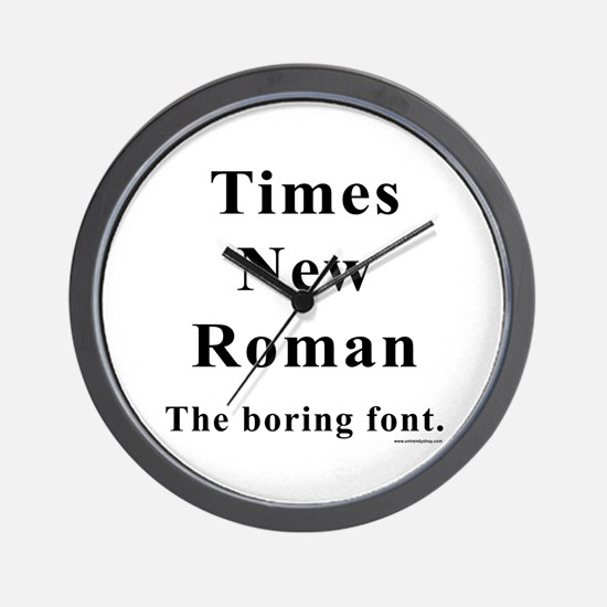 Times New Roman Boring Wall Clock
