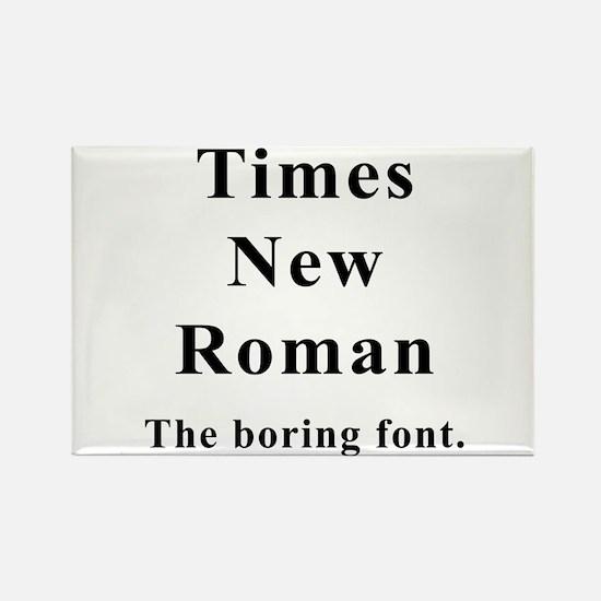 Times New Roman Boring Rectangle Magnet