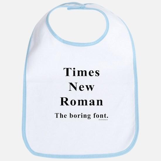 Times New Roman Boring Bib