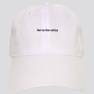 Helvetica Hel-to-the-Vetica Cap