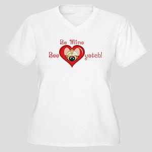 Bee Mine Bee-yotch Women's Plus Size V-Neck T-Shir