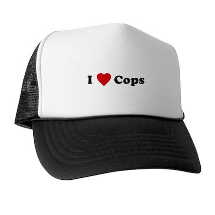 I Love [Heart] Cops Trucker Hat