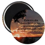 Portuguese Psalm (Salmos) 118:24 Magnet