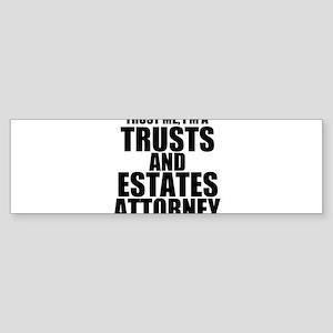 Trust Me, I'm A Trusts And Estates Attorney Bu