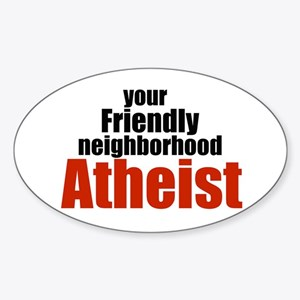 Friendly neighborhood atheist Oval Sticker