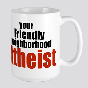 Friendly neighborhood atheist Large Mug