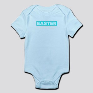 Easter The Only Time It's Okay To Pu Body Suit