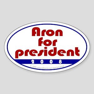 Aron for president. Oval Sticker