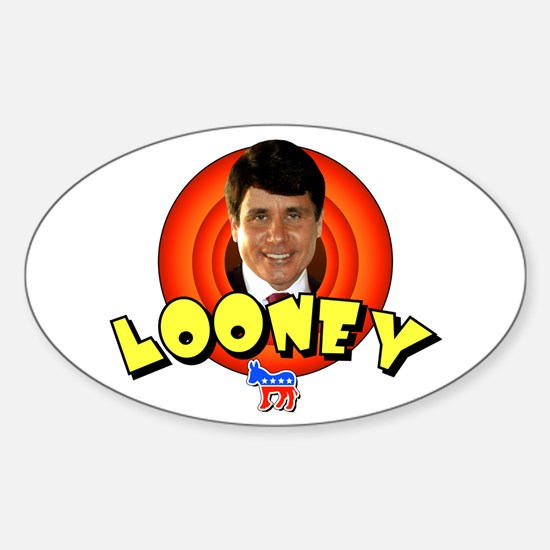 Looney Blagojevich Oval Decal