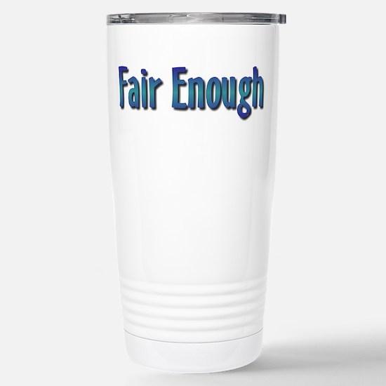 Fair Enough Stainless Steel Travel Mug