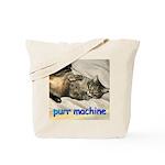 purr machine Tote Bag
