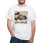 purr machine White T-Shirt