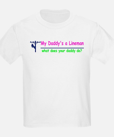 My Daddy is a Lineman for gir T-Shirt