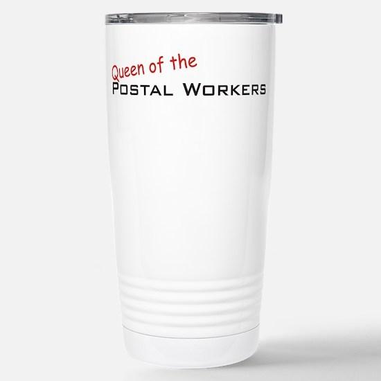 Postal Workers / Queen Stainless Steel Travel Mug