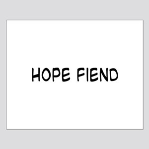 Hope Fiend Small Poster