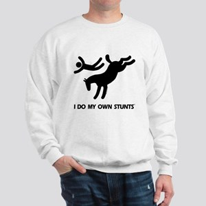 Horse I Do My Own Stunts Sweatshirt