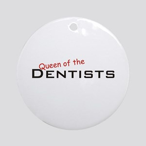 Dentists / Queen Ornament (Round)