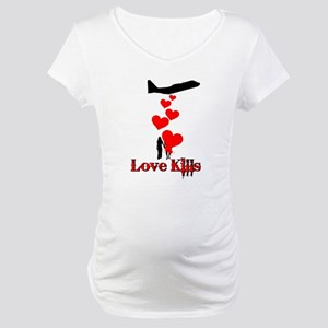 Love kills - Anti Valentine's Maternity T-Shirt