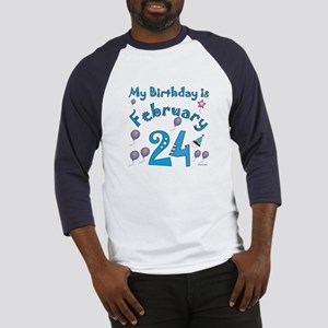 February 24th Birthday Baseball Jersey